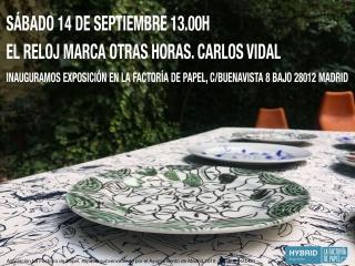 Carlos Vidal. El reloj marca otras horas