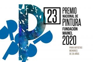 23º Premio Nacional de Pintura Fundación Mainel