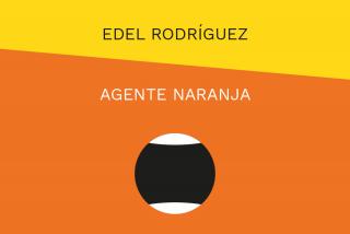 Edel Rodríguez. Agente Naranja