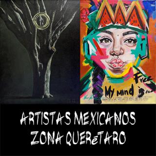 artistas mexicanos zona queretaro
