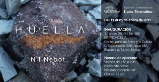 Huella. Nil Nebot. Comisariada por Ilaria Termolino