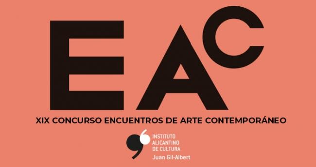 EAC 2019. XIX Concurso Encuentros de Arte Contemporáneo