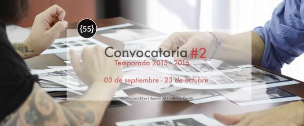 Convocatoria #2. Temporada 2015-2016, Espacio 55