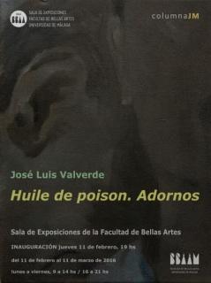 José Luis Valverde, Huile De Poison. Adornos