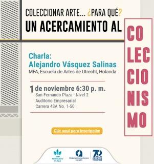 COLECCIONAR ARTE... ¿PARA QUÉ?. Imagen cortesía Galería Colombo Americano de Medellín