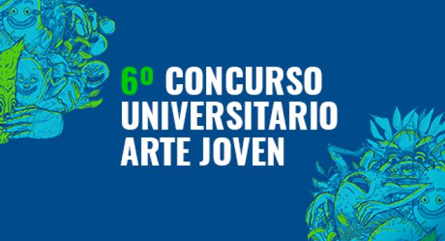 Concurso Universitario Arte Joven 2019