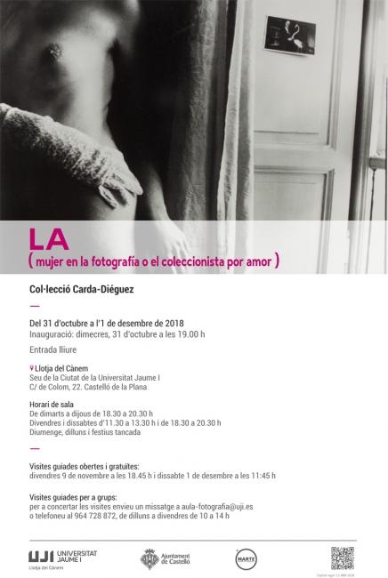 LA (mujer en la fotografía o el coleccionista por amor)
