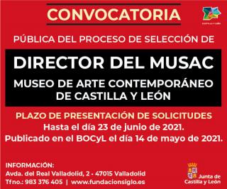 Selección del puesto de dirección del Museo de Arte Contemporáneo de Castilla y León (MUSAC)