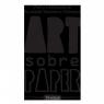 6è Premi Internacional d\'Art sobre Paper Fundació Barcelona Olímpica