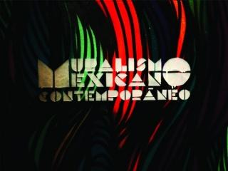 Muralismo Mexicano Contemporáneo