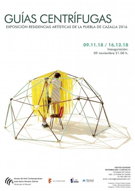 Guías centrífugas. Residencias artísticas de La Puebla de Cazalla 2016