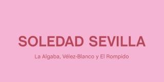 Soledad Sevilla. La Algaba, Vélez Blanco y El Rompido