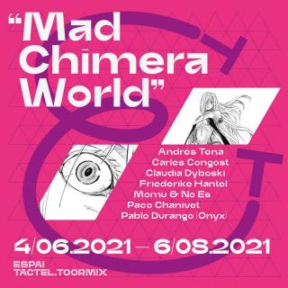 Mad Chimera World