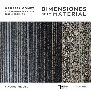 Vanessa Gómez. Dimensiones de lo material