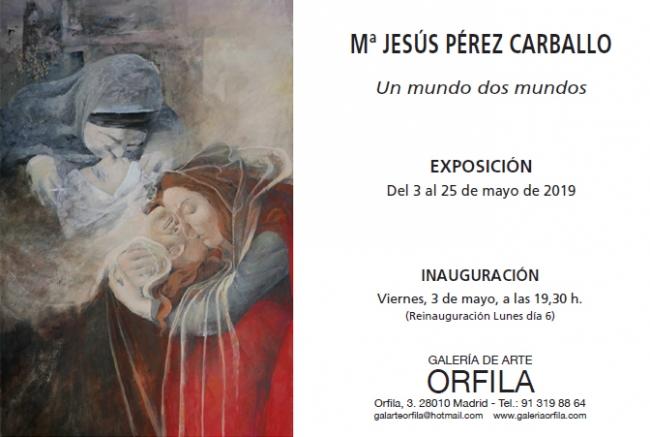 "Mª Jesús Pérez Carballo. ""Un mundo dos mundos"""