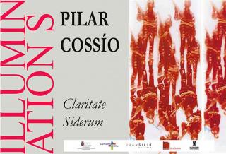 Pilar Cossío. Illuminations. Claritate Siderum