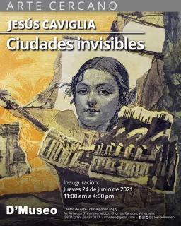 Jesús Caviglia. Ciudades Invisibles
