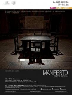 Ernesto Bautista, Manifiesto
