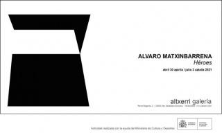 Álvaro Matxinbarrena. Héroes