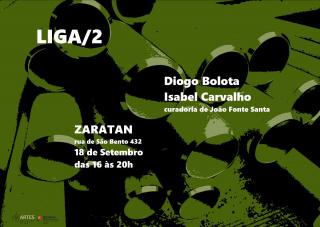 Liga #2 | Isabel Carvalho + Diogo Bolota