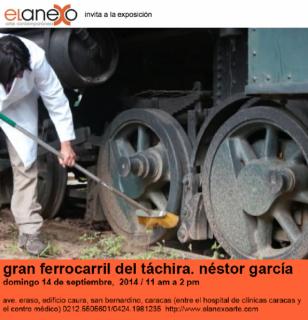 Néstor García, Gran Ferrocarril del Táchira