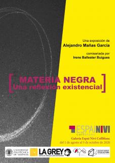 Materia negra. Una reflexión existencia. Alejandro Mañas