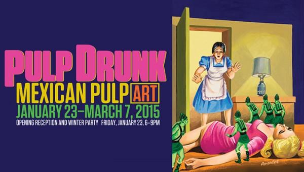 Pulp Drunk: Mexican Pulp Art