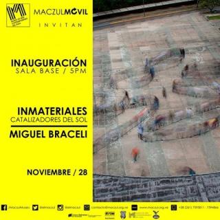Miguel Braceli, Inmateriales. Catalizadores del Sol
