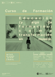 EDUCACIÓN (Y ALGO DE FORMACIÓN COMO TRANSFORMACIÓN EN MUSEOS)