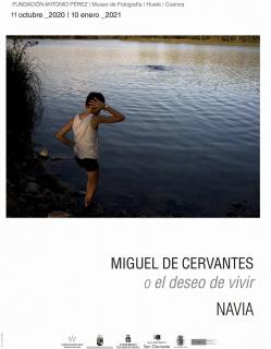 José Manuel Navia. Miguel de Cervantes o el deseo de vivir
