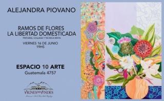Alejandro Piovano. Ramos de flores. La libertad domesticada