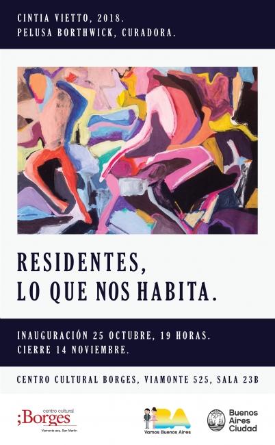 Residentes, lo que nos habita. Imagen cortesía Centro Cultural Borges