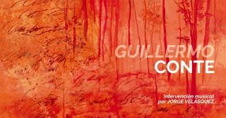 Inauguración: Obras recientes de Guillermo Conte