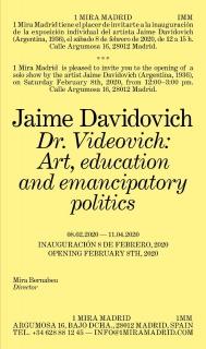 Jaime Davidovich. Dr: Videovich: Art, education and emancipatory politics