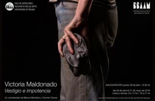 Victoria Maldonado, Vestigio e impotencia