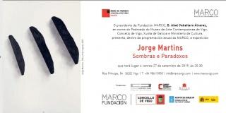 Jorge Martins. Sombras e Paradoxos