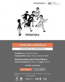 Catalina Jaramillo. La Escuela del Desencanto