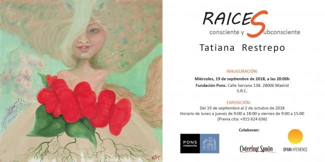 Tatiana Restrepo. Raíces