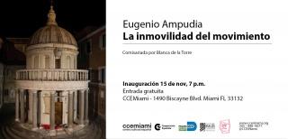 Eugenio Ampudia. La inmovilidad del movimiento