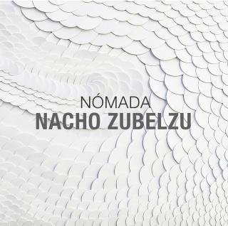 Nacho Zubelzu. Nómada