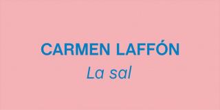 Carmen Laffón. La sal