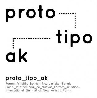 Prototipoak. Bienal Internacional de Nuevas Formas Artísticas