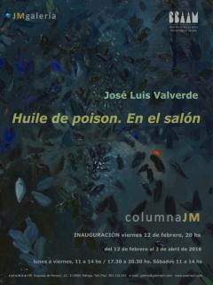 José Luis Valverde, Huile de poison. En el salón