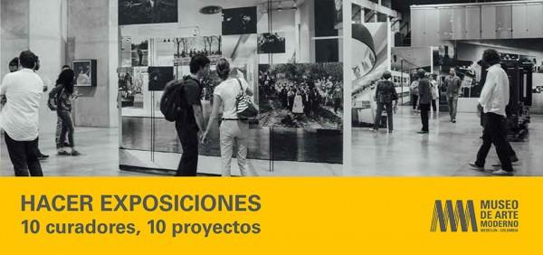 Hacer exposiciones - 10 Curadores, 10 Proyectos
