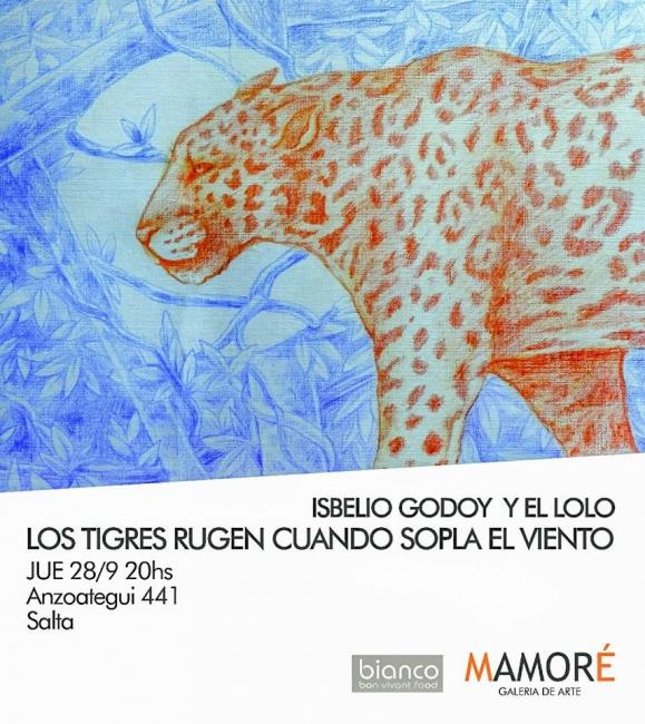 Isbelio Godoy y El Lolo. Los tigres rugen cuando sopla el viento