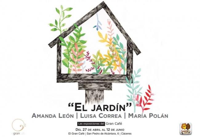 El jardín. Amanda León, Luisa Correa y María Polán