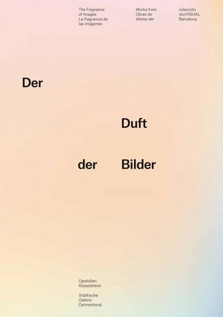Der Duft der Bilder – Werke der colección olorVISUAL