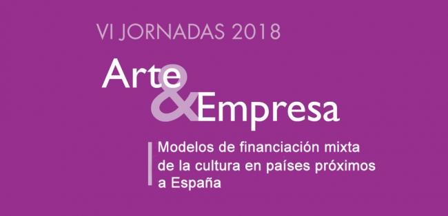 VI Jornadas Arte y Empresa: Modelos de financiación mixta de la cultura en países próximos a España