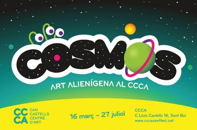 Cosmos. Art alienígena al CCCA