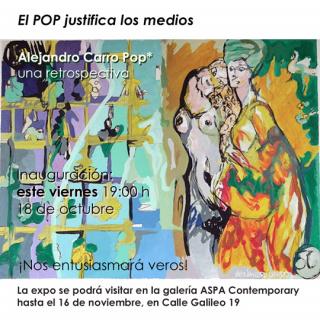 Alejandro Carro Pop* : El POP justifica los medios